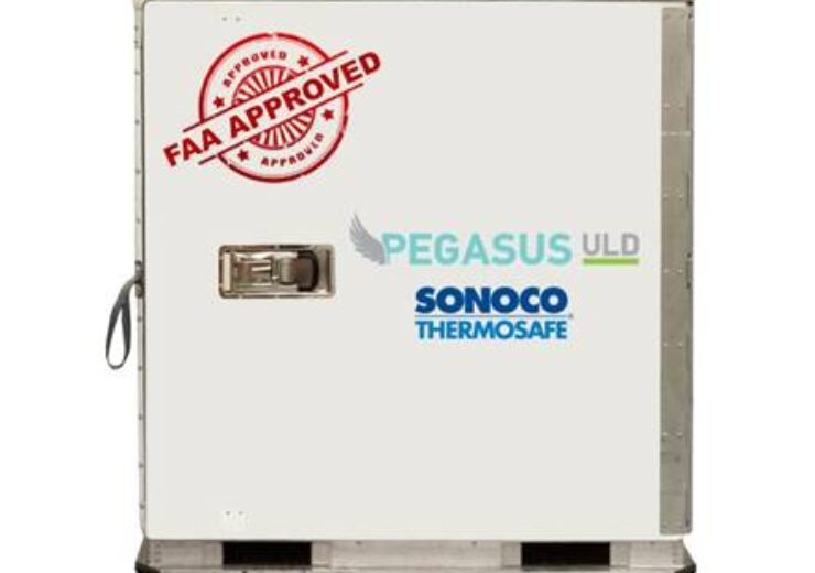 Sonoco ThermoSafe secures FAA approval for Pegasus ULD bulk temperature controlled container